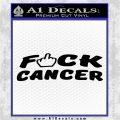 Fuck Cancer DN Decal Sticker Black Vinyl Logo Emblem 120x120