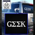 Geek in Greek Lettering Decal Sticker Frat White Vinyl Emblem 120x120