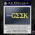 Geek in Greek Lettering Decal Sticker Frat Yellow Vinyl 120x120