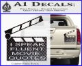 I Speak Fluent Movie Quotes Decal Sticker Carbon Fiber Black 120x97