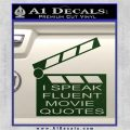 I Speak Fluent Movie Quotes Decal Sticker Dark Green Vinyl 120x120