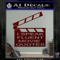 I Speak Fluent Movie Quotes Decal Sticker Dark Red Vinyl 120x120