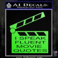 I Speak Fluent Movie Quotes Decal Sticker Lime Green Vinyl 120x120