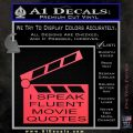 I Speak Fluent Movie Quotes Decal Sticker Pink Vinyl Emblem 120x120