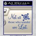 JRR Tolkien Not All Those Who Wander Are Lost Decal Sticker Blue Vinyl 120x120