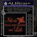 JRR Tolkien Not All Those Who Wander Are Lost Decal Sticker Orange Vinyl Emblem 120x120