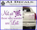 JRR Tolkien Not All Those Who Wander Are Lost Decal Sticker Purple Vinyl 120x97