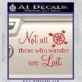 JRR Tolkien Not All Those Who Wander Are Lost Decal Sticker Red Vinyl 120x120