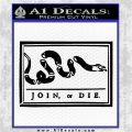 Join Or Die Flag Decal Sticker D1 Benjamin Franklin Black Vinyl Logo Emblem 120x120