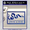 Join Or Die Flag Decal Sticker D1 Benjamin Franklin Blue Vinyl 120x120