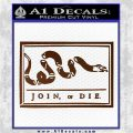 Join Or Die Flag Decal Sticker D1 Benjamin Franklin Brown Vinyl 120x120