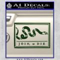 Join Or Die Flag Decal Sticker D1 Benjamin Franklin Dark Green Vinyl 120x120