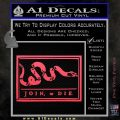 Join Or Die Flag Decal Sticker D1 Benjamin Franklin Pink Vinyl Emblem 120x120