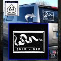 Join Or Die Flag Decal Sticker D1 Benjamin Franklin White Vinyl Emblem 120x120