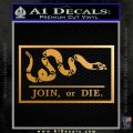 Join Or Die Flag Decal Sticker D2 Benjamin Franklin Metallic Gold Vinyl 120x120