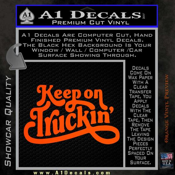 Keep On Trucking Decal Sticker » A1 Decals
