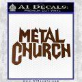 Metal Church Decal Sticker Brown Vinyl 120x120