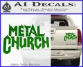 Metal Church Decal Sticker Green Vinyl 120x97