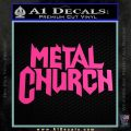 Metal Church Decal Sticker Hot Pink Vinyl 120x120