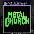 Metal Church Decal Sticker Lime Green Vinyl 120x120