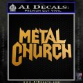 Metal Church Decal Sticker Metallic Gold Vinyl 120x120