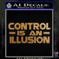 Mr Robot Decal Sticker Control is an Illusion Metallic Gold Vinyl 120x120