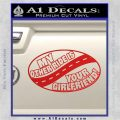 My Other Ride Is Your Girlfriend OV Decal Sticker Red Vinyl 120x120