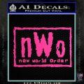 NWO Wrestling Decal Sticker Hot Pink Vinyl 120x120