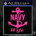 Navy Wife Decal Sticker A2 Hot Pink Vinyl 120x120