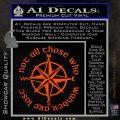 Not All Those Who Wander Are Lost V7 Decal Sticker JRR Tolkien Orange Vinyl Emblem 120x120