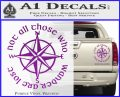 Not All Those Who Wander Are Lost V7 Decal Sticker JRR Tolkien Purple Vinyl 120x97