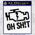 Oh Shit Check Engine Light Decal Sticker Black Vinyl Logo Emblem 120x120
