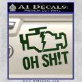 Oh Shit Check Engine Light Decal Sticker Dark Green Vinyl 120x120