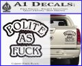 Polite As Fuck Decal Sticker Carbon Fiber Black 120x97