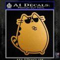 Pusheen Decal Sticker Cat Kitty Sunglasses Stand D2 Metallic Gold Vinyl 120x120