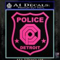 Robocop OCP Police Badge Decal Sticker Original Hot Pink Vinyl 120x120