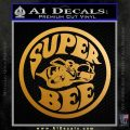 Super Bee Decal Sticker CRN Metallic Gold Vinyl 120x120
