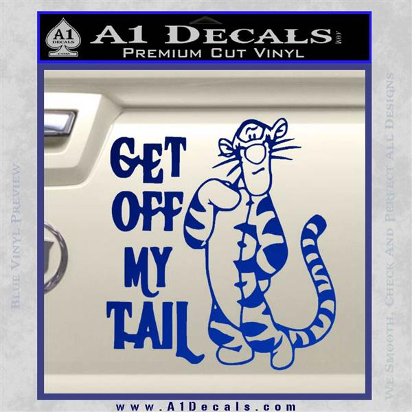 Tigger Get Off My Tail Vinyl Car Window Laptop Decal Sticker