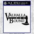 Valhalla Bound Decal Sticker Viking Black Vinyl Logo Emblem 120x120