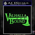 Valhalla Bound Decal Sticker Viking Lime Green Vinyl 120x120