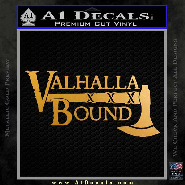 Valhalla Bound Decal Sticker Viking Metallic Gold Vinyl