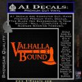 Valhalla Bound Decal Sticker Viking Orange Vinyl Emblem 120x120