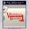 Valhalla Bound Decal Sticker Viking Red Vinyl 120x120