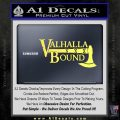 Valhalla Bound Decal Sticker Viking Yellow Vinyl 120x120