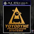 Yoyodyne Propulsion Systems Decal Sticker D1 Metallic Gold Vinyl 120x120