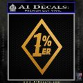 1 Percenter DN Decal Sticker Metallic Gold Vinyl 120x120