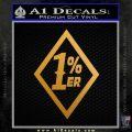 1 Percenter DN Decal Sticker Metallic Gold Vinyl 120x120