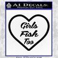 Girls Fish Too Heart Decal Sticker Black Vinyl Logo Emblem 120x120