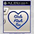 Girls Fish Too Heart Decal Sticker Blue Vinyl 120x120