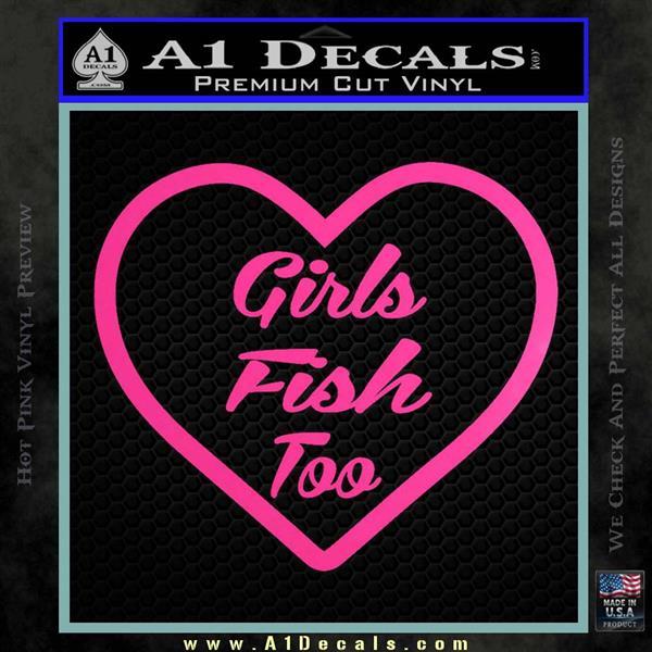 Girls Fish Too Heart Decal Sticker Hot Pink Vinyl